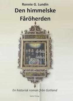 Den himmelske Fåröherden : en historisk roman från Gotland