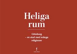 Heliga rum : Göteborg - en stad med många religioner