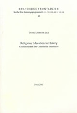 Religious Education in History Confessional and Inter-Confessional Experiences