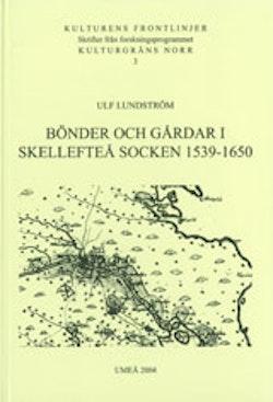 Bönder och gårdar i Skellefteå socken 1539-1650