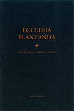 Ecclesia Plantanda Swedishness in Colonial America