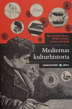 Mediernas kulturhistoria