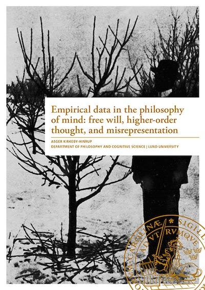 Empirical data in the philosophy of mind: free will, higher-order thought, and misrepresentaion