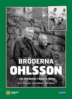 Bröderna Ohlsson : sex decennier i Bajens tjänst