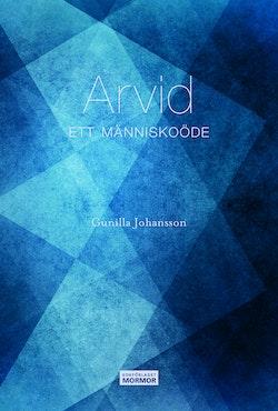 Arvid : ett människoöde
