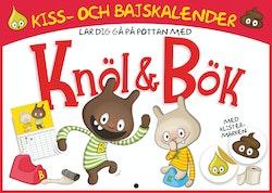 Kiss- och bajskalender! Bli blöjfri med Knöl & Bök!