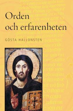 Orden och erfarenheten: Teologiska reflektioner om hur Gud ger sig tillkänna