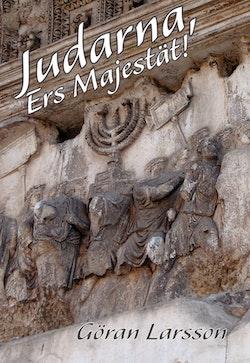 Judarna, Ers Majestät!