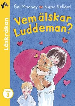 Vem älskar Luddeman?