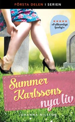 Summer Karlssons nya liv