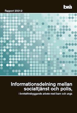 Informationsdelning mellan socialtjänst och polis, i brottsförebyggande arb