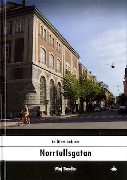 En liten bok om Norrtullsgatan