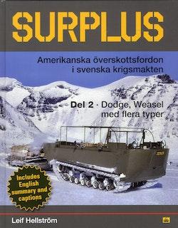 Surplus : amerikanska överskottsfordon i svenska krigsmakten. Del 2, Dodge, Weasel med flera typer