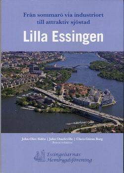 Lilla Essingen : från sommarö via industriort till attraktiv sjöstad