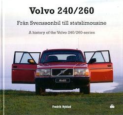 Volvo 240/260 : från Svenssonbil till statslimousine
