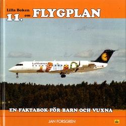 Lilla boken om flygplan : en faktabok för barn och vuxna