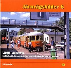 Växjö-Västervik : en bildberättelse om SJ:s sista smalspårsjärnväg med persontrafik