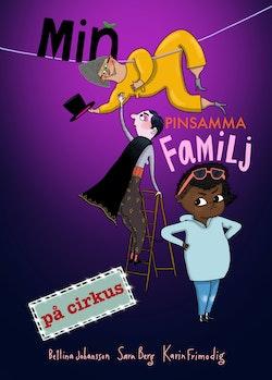 Min pinsamma familj på cirkus