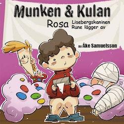 Munken & Kulan Rosa. Lisebergskaninen + Rune lägger av