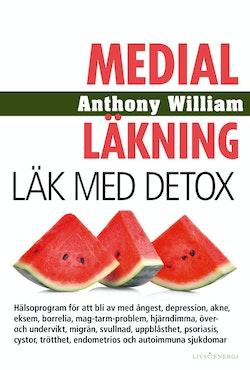 Medial läkning : Läk med detox