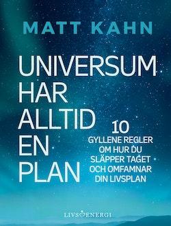 Universum har alltid en plan
