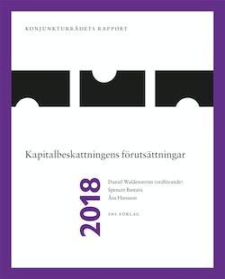 Konjunkturrådets rapport 2018. Kapitalbeskattningens förutsättningar