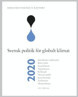 Konjunkturrådets rapport 2020 : svensk politik för globalt klimat