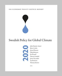 SNS Economic Policy Council Report 2020 : Swedish Policy for Global Climate