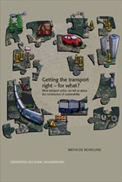 Getting the transport right – for what? : What transport policy can tell us about the construction of sustainability