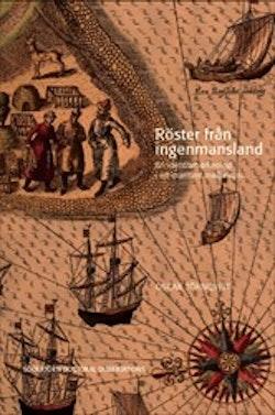 Röster från ingenmansland : En identitetsarkeologi i ett maritimt mellanrum