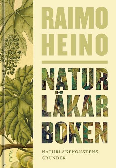 Naturläkarboken : naturläkekonstens grunder