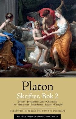 Skrifter. Bok 2, Menon ; Protagoras ; Lysis ; Charmides ; Ion ; Menexenos ; Euthydemos ; Faidros ; Kratylos