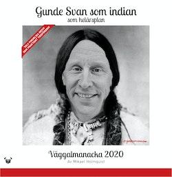 Gunde Svan som indian - som helaårsplan