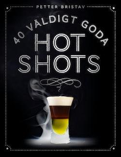 40 väldigt goda hot shots