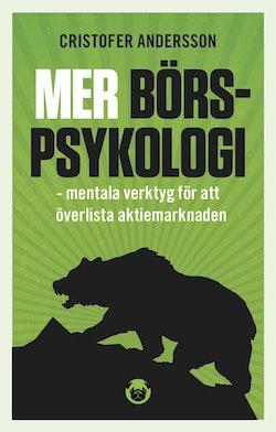Mer börspsykologi - mentala verktyg för att överlista aktiemarknaden