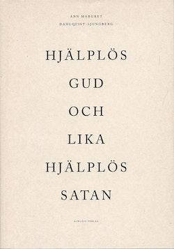Hjälplös Gud och lika hjälplös Satan