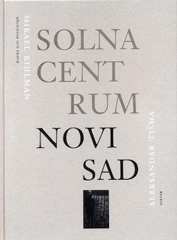 Solna centum – Novi Sad