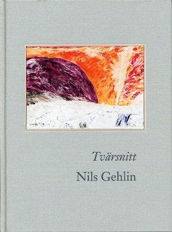 Nils Gehlin : tvärsnitt