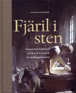 Fjäril i sten : samtal med skulptören Göran Lange om stenhuggarkonsten