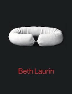 Beth Laurin : ett urval verk 1953-2008