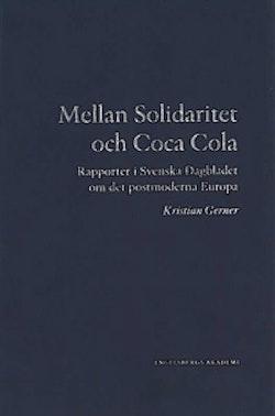 Mellan Solidaritet och Coca Cola