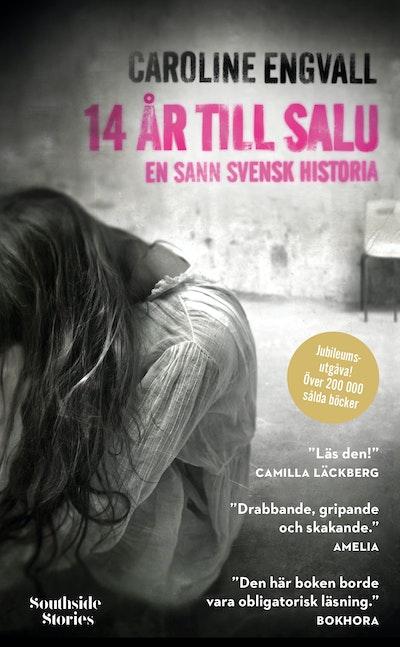 14 år till salu: en sann svensk historia