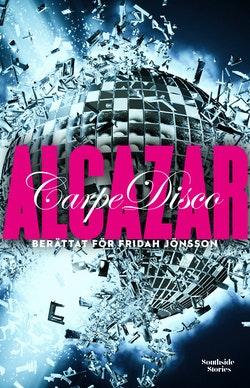 Alcazar : Carpe disco