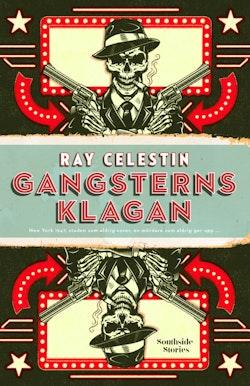 Gangsterns klagan