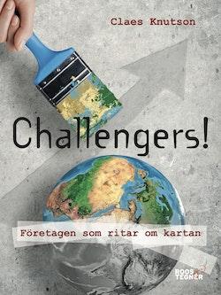 Challengers! : företagen som ritar om kartan