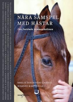 Nära samspel med hästar: den finstämda kommunikationen