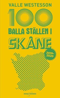 100 balla ställen i Skåne 2019-2020