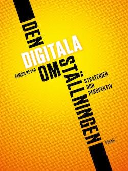 Den digitala omställningen : strategier och perspektiv