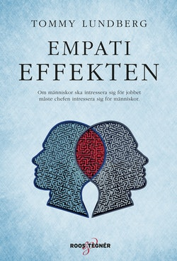 Empatieffekten : Om människor ska intressera sig för jobbet måste chefen