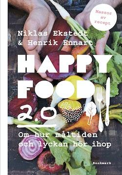 Happy food 2.0: Om hur måltiden och lyckan hör ihop